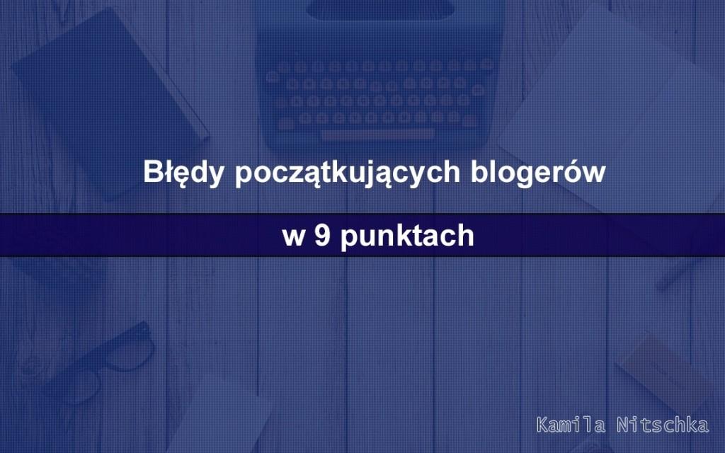 błędy początkujących blogerów