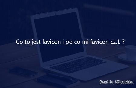 Co to jest favicon i po co mi favicon cz.1 ?