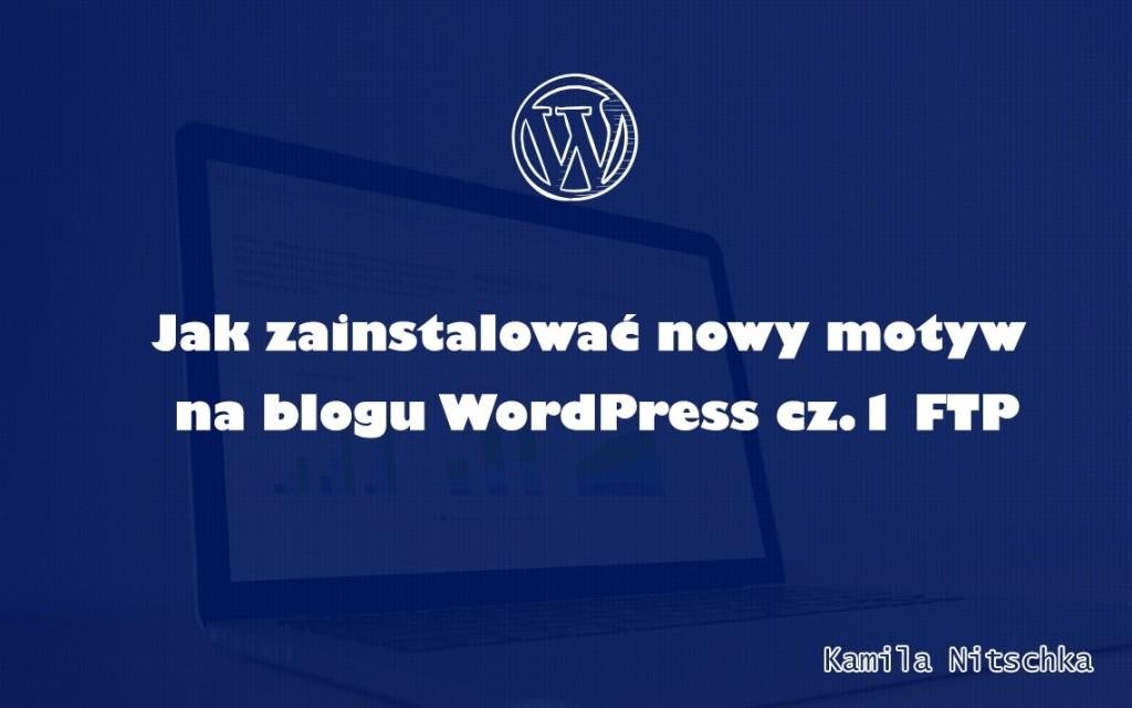 jak zainstalować motyw wordpress