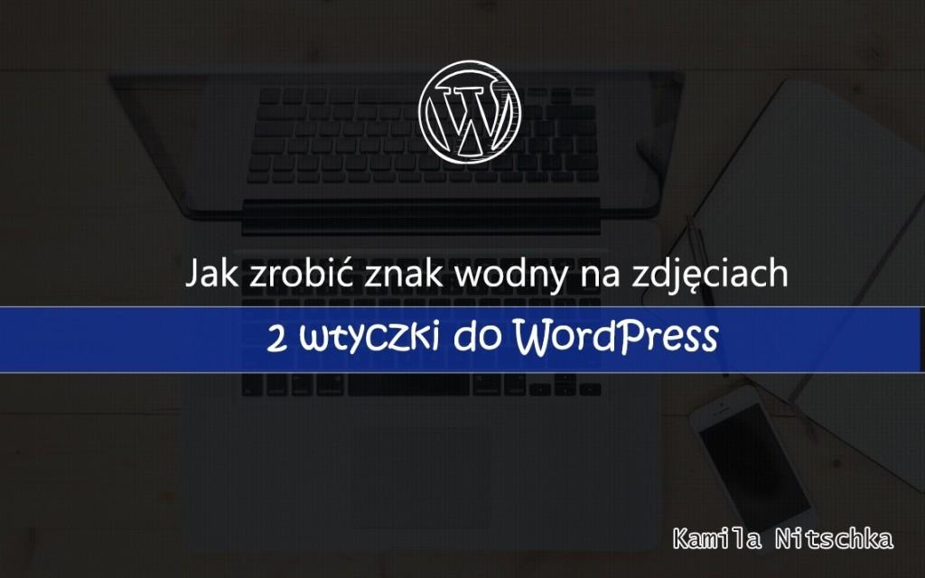 znak wodny wtyczka wordpress