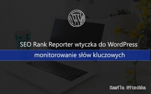 wtyczka wordpress monitowanie słów kluczowych