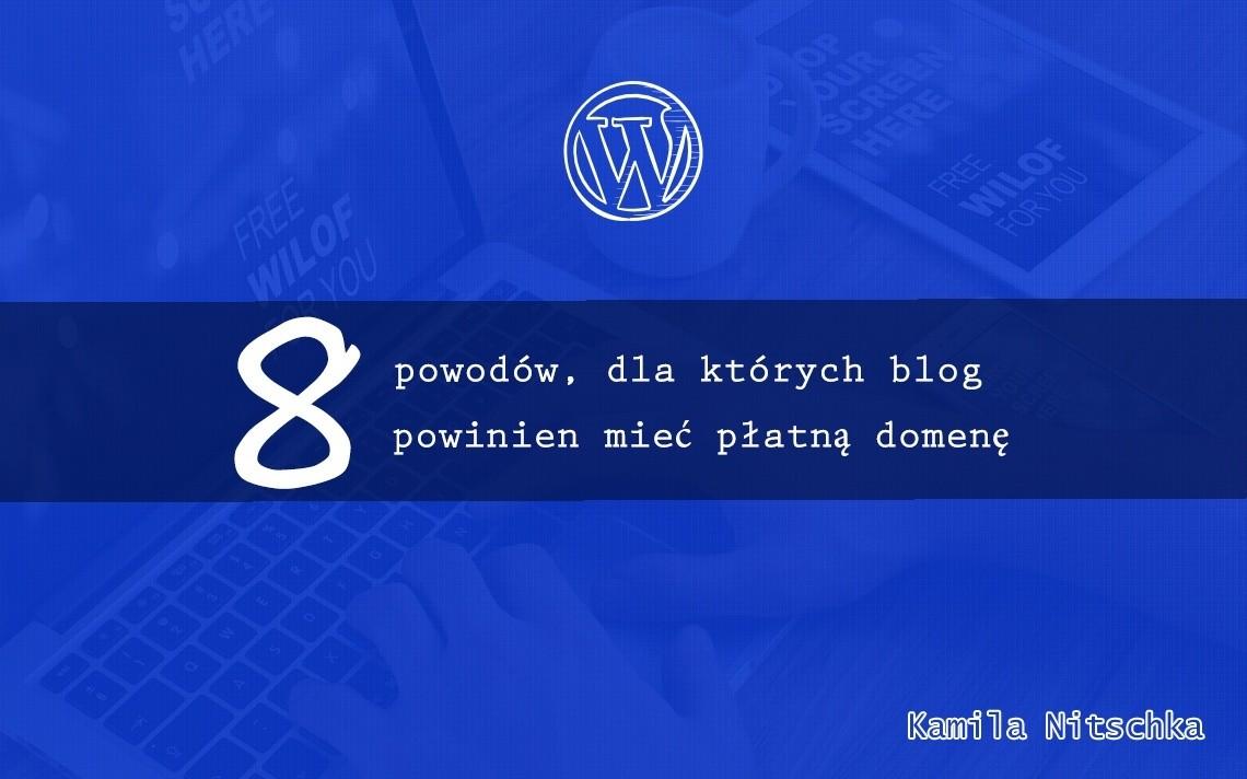 płatna domena dla bloga
