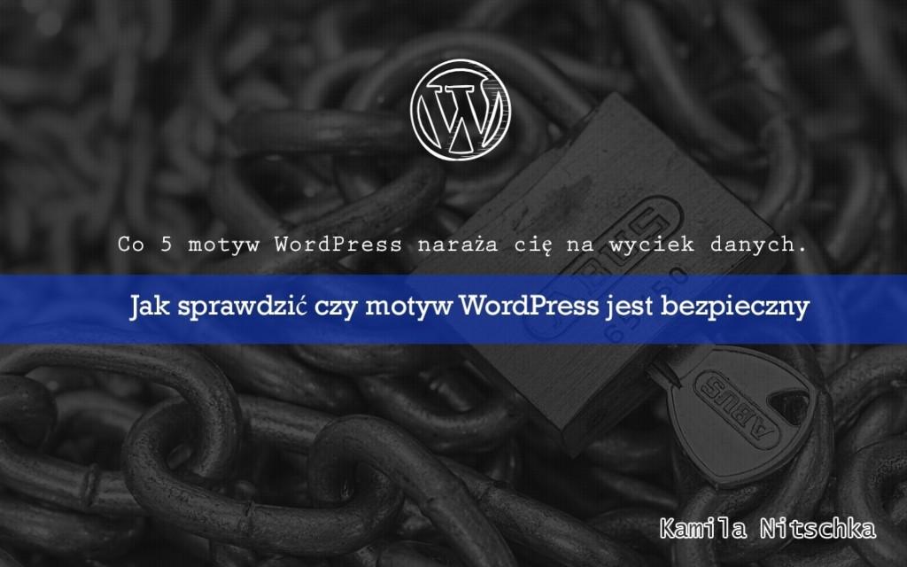 czy motyw wordpress jest bezpieczny