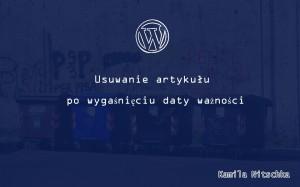 usuwanie artykułow wordpress automatycznie