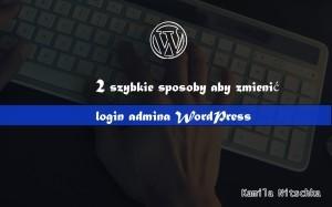 zmiana loginu admina w wordpress