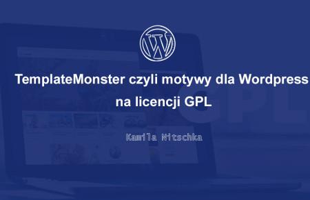 TemplateMonster czyli motywy dla WordPress na licencji GPL