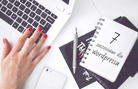 7 zastosowań dla WordPressa