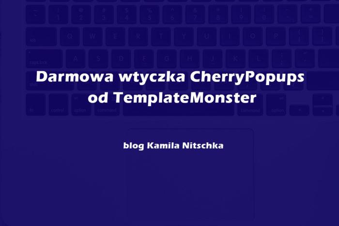Darmowa wtyczka CherryPopups od TemplateMonster