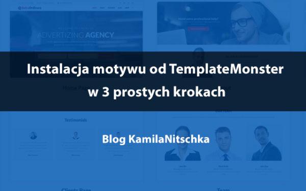 Instalacja motywu WordPress (od TemplateMonster) w 3 prostych krokach