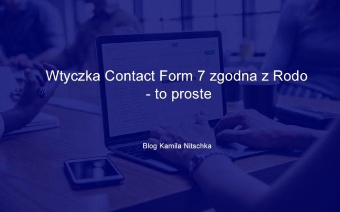Wtyczka Contact Form 7 zgodna z RODO – to proste