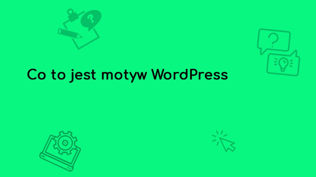 co to jest motyw wordpress