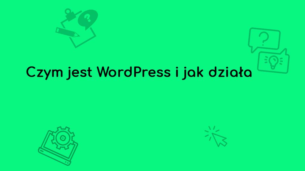 czym jest wordpress i jak dziala