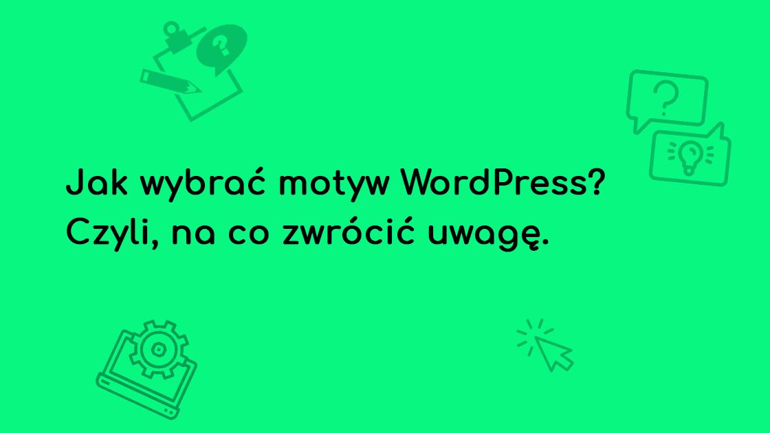 jak wybrac motyw WordPress