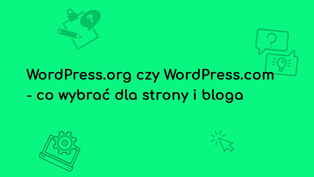 roznice wordpress co wybrac